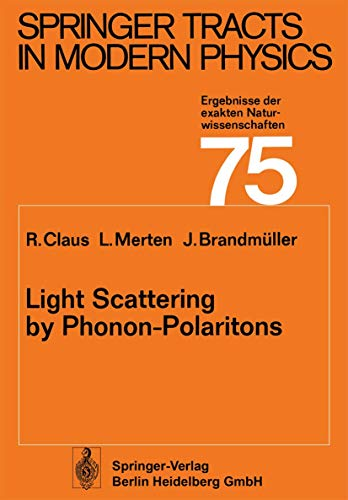 9783540074236: Light Scattering by Phonon-Polaritons (Springer Tracts in Modern Physics)