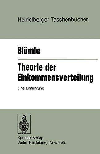 9783540074700: Theorie der Einkommensverteilung: Eine Einführung (Heidelberger Taschenbücher)
