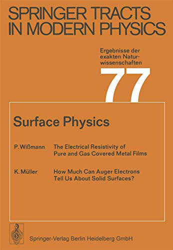 9783540075011: Surface Physics (Springer Tracts in Modern Physics)