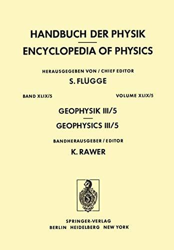 Handbuch der Physik, Geophysik III, Teil V: Flügge, S. (Hrsg.)