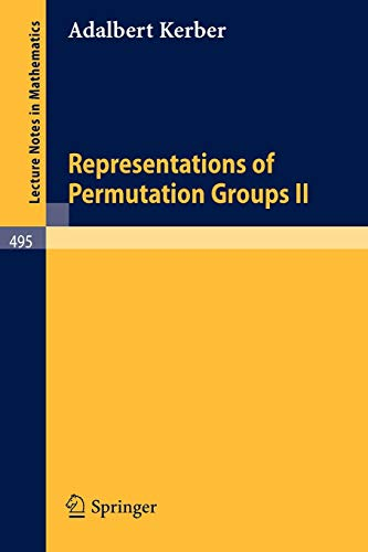 9783540075356: Representations of Permutation Groups II (Lecture Notes in Mathematics)