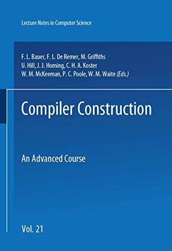 9783540075424: Compiler Construction: An Advanced Course (Lecture Notes in Computer Science)