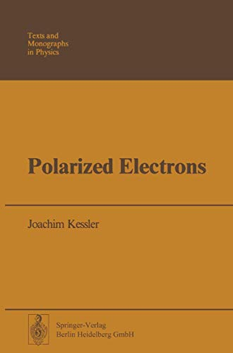 9783540076780: Polarized Electrons (Theoretical and Mathematical Physics)