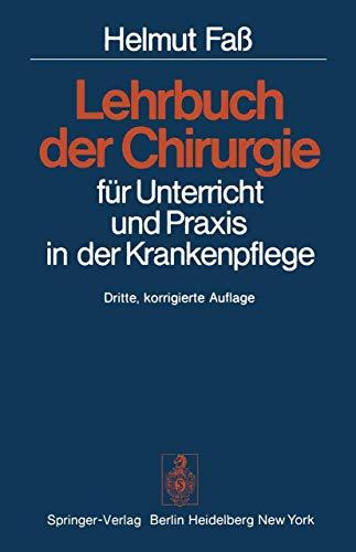 9783540077145: Lehrbuch Der Chirurgie Fur Unterricht Und Praxis in Der Krankenpflege (3., Korr. Aufl.)