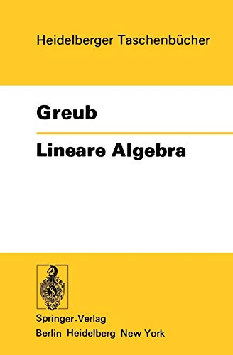 9783540077459: Lineare Algebra (Heidelberger Taschenbücher) (German Edition)