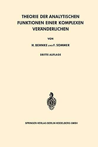 9783540077688: Theorie der Analytischen Funktionen Einer Komplexen Veränderlichen (Grundlehren der mathematischen Wissenschaften) (German Edition)