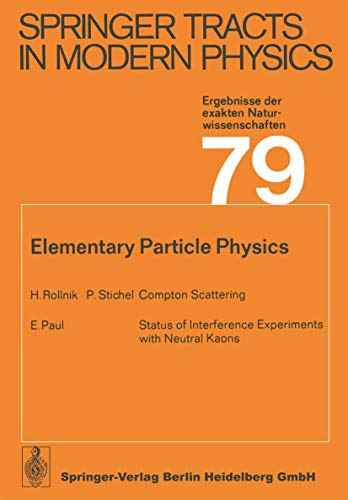 9783540077787: Elementary Particle Physics (Springer Tracts in Modern Physics)
