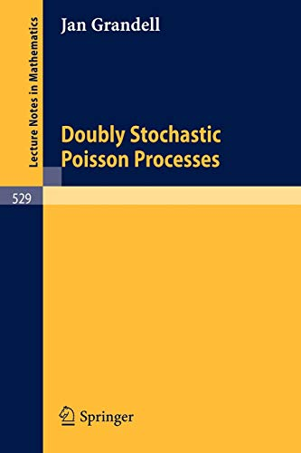 9783540077954: Doubly Stochastic Poisson Processes (Lecture Notes in Mathematics)
