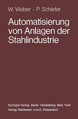 9783540078067: Automatisierung Von Anlagen Der Stahlin