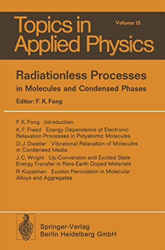 9783540078302: Radiationless Processes in Molecules and Condensed Phases (Topics in Applied Physics)
