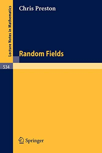9783540078524: Random Fields (Lecture Notes in Mathematics, 534)
