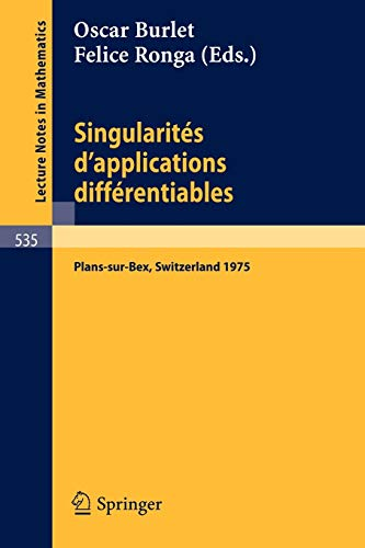 Singularites d'Applications Differentiables: Seminaire sur les Singularites