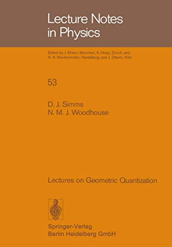 9783540078609: Lectures on Geometric Quantization (Lecture Notes in Physics)