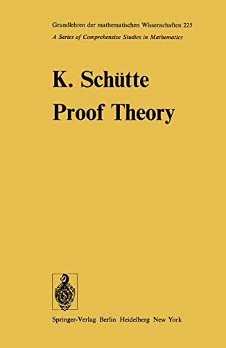 9783540079118: Proof Theory (Grundlehren der mathematischen Wissenschaften)