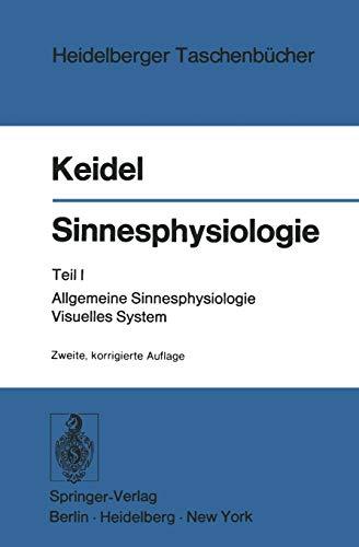 9783540079224: Sinnesphysiologie: Teil I: Allgemeine Sinnesphysiologie Visuelles System (Heidelberger Taschenb�cher)