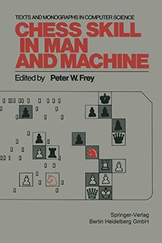 9783540079576: Chess Skill in Man and Machine