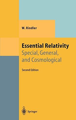 Essential Relativity: Special, General, and Cosmological (Hardback): Wolfgang Rindler