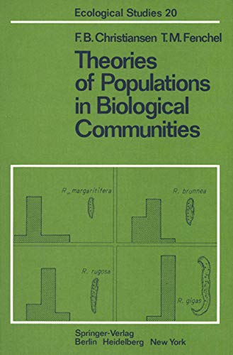 Theories of Populations in Biological Communities (Ecological Studies)