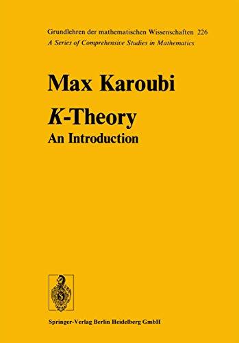 9783540080909: K-Theory: An Introduction (Grundlehren der mathematischen Wissenschaften)