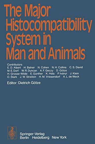 9783540080978: The Major Histocompatibility System in Man and Animals