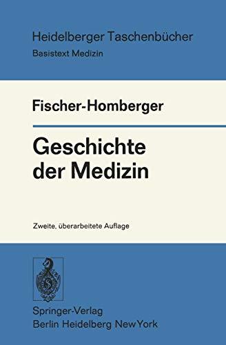 9783540081944: Geschichte der Medizin (Heidelberger Taschenbücher) (German Edition)