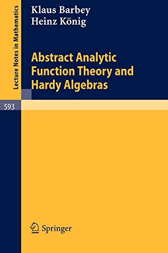 Abstract Analytic Function Theory and Hardy Algebras: Barbey, K.,König, H.