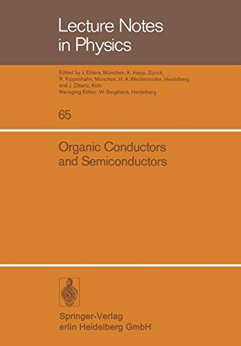 Organic Conductors and Semiconductors: Proceedings of the International Conference, Siofok, Hungary...