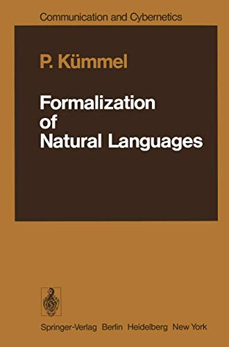 9783540082712: Formalization of Natural Languages (Communication and Cybernetics)