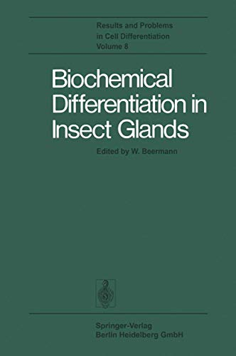 9783540082866: Biochemical Differentiation in Insect Glands (Results and Problems in Cell Differentiation)