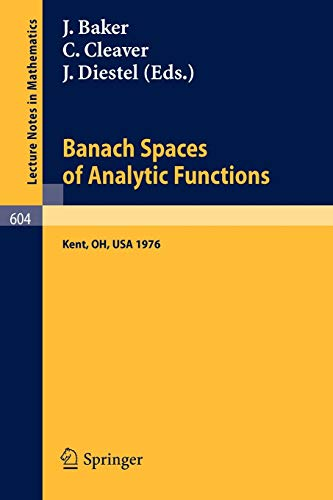 Banach Spaces of Analytic Functions.: Proceedings of: Baker, J., Cleaver,