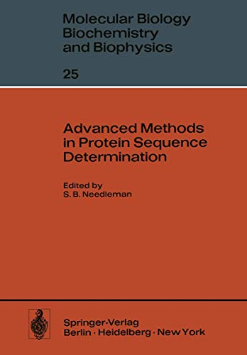 Advanced Methods in Protein Sequence Determination. Molekularbiologie, Biochemie und Biophysik. M...
