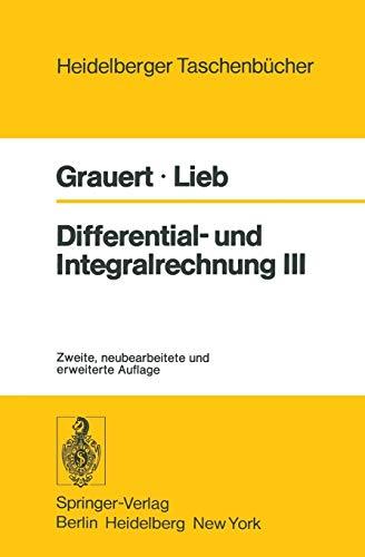 9783540083832: Differential- und Integralrechnung III: Integrationstheorie Kurven- und Flächenintegrale Vektoranalysis (Heidelberger Taschenbücher) (German Edition)
