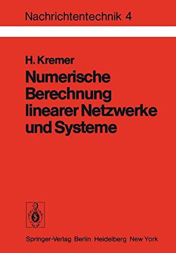 9783540084020: Numerische Berechnung linearer Netzwerke und Systeme (Nachrichtentechnik)