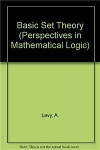 9783540084174: Basic Set Theory (Perspectives in Mathematical Logic)