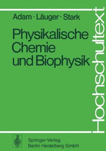 9783540084198: Physikalische Chemie Und Biophysik