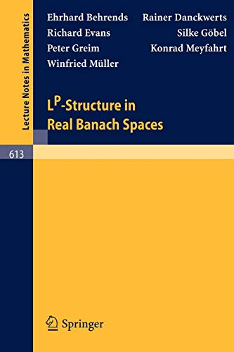 LP-Structure in Real Banach Spaces (Lecture Notes: E. Behrends