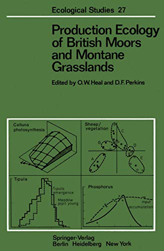 9783540084570: Production Ecology of British Moors and Montane Grasslands (Ecological Studies)