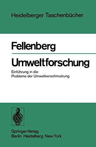 Umweltforschung: Einf�hrung in die Probleme der Umweltverschmutzung (...