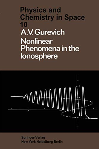 9783540086055: Nonlinear Phenomena in the Ionosphere (Physics and Chemistry in Space)