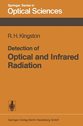 9783540086178: Detection of Optical and Infrared Radiation (Springer Series in Optical Sciences)