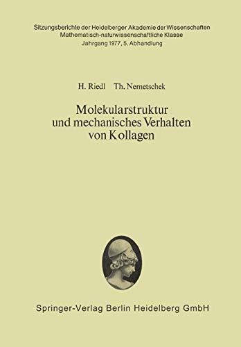 Molekularstruktur Und Mechanisches Verhalten Von Kollagen: Hans Riedl