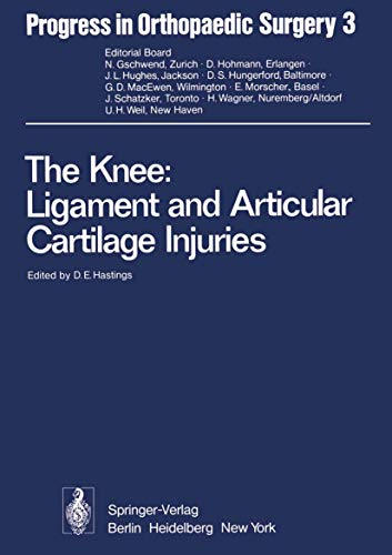 9783540086796: The Knee: Ligament and Articular Cartilage Injuries: Selected Papers of the Third and Fourth Reisensburg Workshop held February 27 - March 1, and ... 25-27, 1975 (Progress in Orthopaedic Surgery)