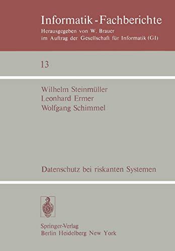 Datenschutz Bei Riskanten Systemen: Eine Konzeption Entwickelt Am Beispiel Eines Medizinischen ...