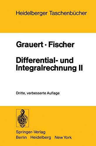 9783540086970: Differential- und Integralrechnung II: Differentialrechnung in mehreren Veränderlichen Differentialgleichungen (Heidelberger Taschenbücher) (German Edition)