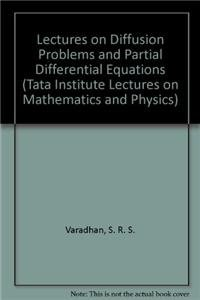 9783540087731: Lectures on Diffusion Problems and Partial Differential Equations (Tata Institute Lectures on Mathematics and Physics)