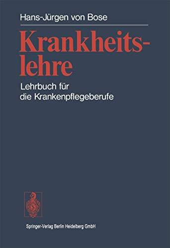 9783540088035: Krankheitslehre: Lehrbuch Fur Die Krankenpflegeuber Ufe