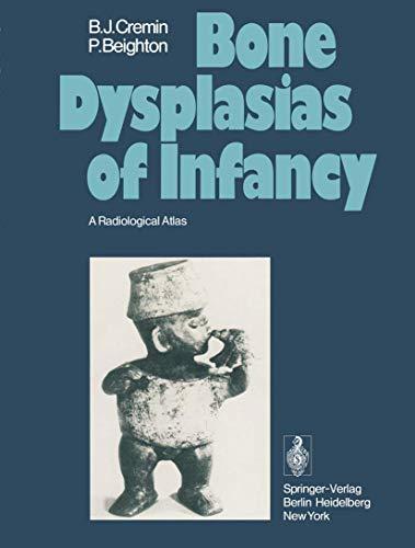 9783540088165: Bone Dysplasias of Infancy: A Radiological Atlas