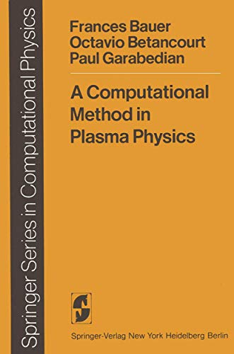 9783540088332: A Computational Method in Plasma Physics (Scientific Computation)