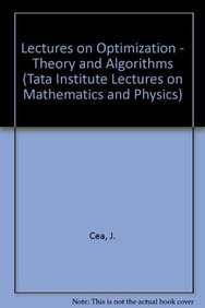Lectures on Optimization - Theory and Algorithms: Murthy M.K.V.