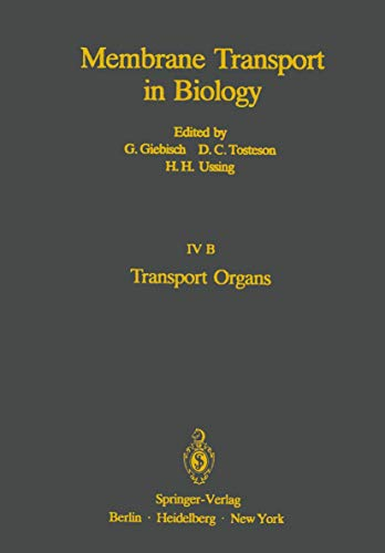 9783540088950: Transport Organs: Parts A and B (Membrane Transport in Biology)